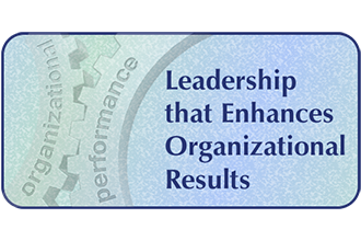 Leadership that Enhances Organizational Results