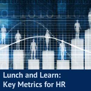 Lunch and Learn: HR Metrics