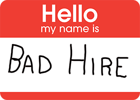 Bad Hire Name Badge