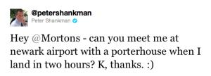 Peter Shankman's Morton's Tweet #1