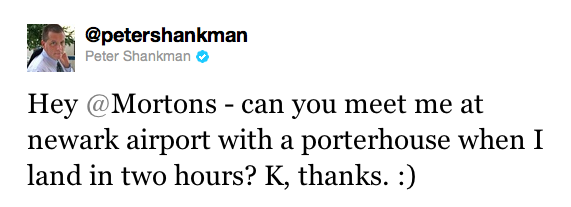 Peter Shankman's Morton's Tweet #1