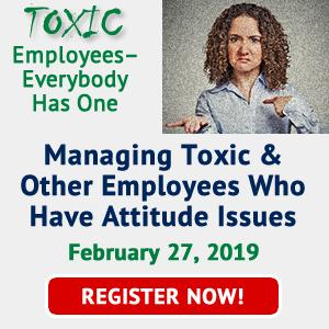 Managing Toxic Employees